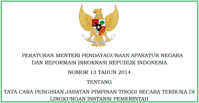 Tata Cara Pengisian Jabatan Pimpinan Tinggi Secara Terbuka di Lingkungan Instansi Pemerintah